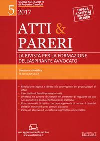 Atti & pareri. La rivista per la formazione dell'aspirante avvocato (2017). Con Contenuto digitale per accesso on line