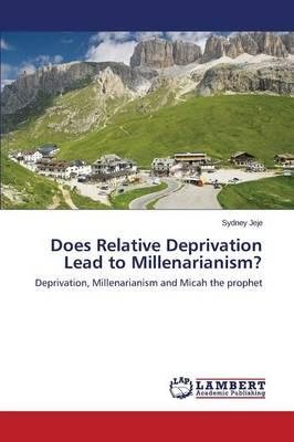 Does Relative Deprivation Lead to Millenarianism?