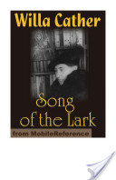 The Song of the Lark (Mobi Classics)