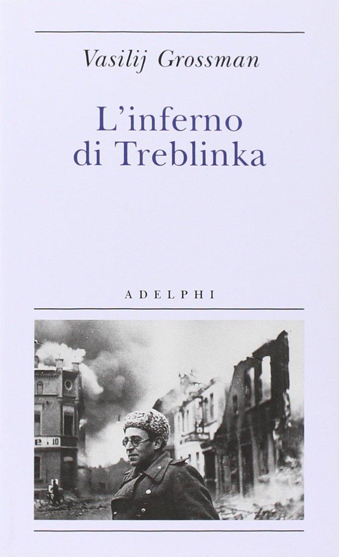 L'inferno di Treblin...