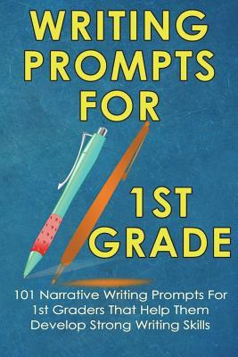 Writing Prompts For 1st Grade