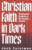 Christian Faith in Dark Times