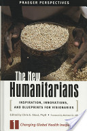 The New Humanitarians: Changing global health inequities
