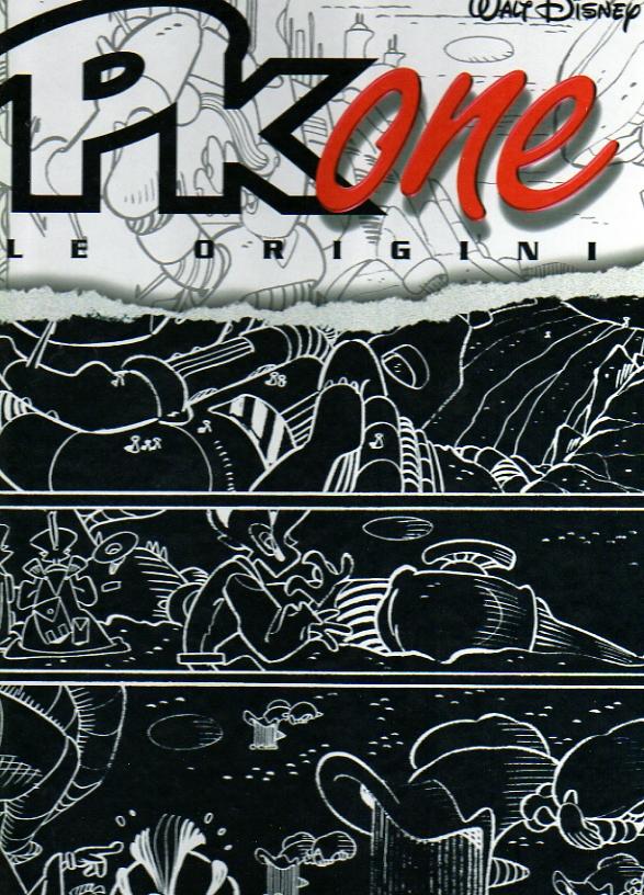 PK one - Le Origini