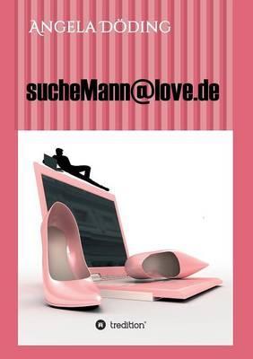 sucheMann@love.de