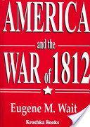 America and the War of 1812