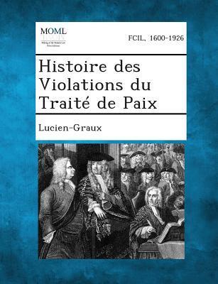 Histoire Des Violations Du Traite de Paix