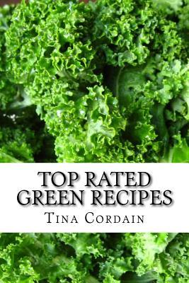 Top Rated Green Recipes