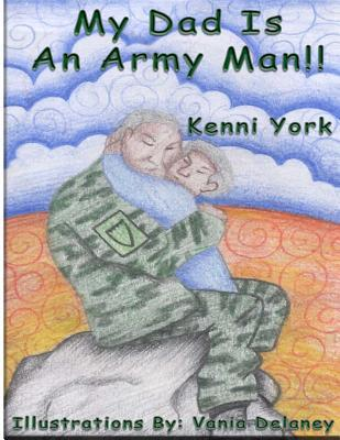 My Dad Is an Army Man