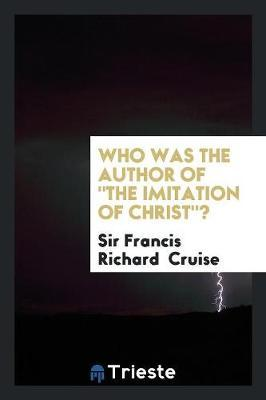 Who was the Author of The Imitation of Christ?