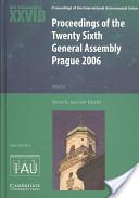Proceedings of the Twenty Sixth General Assembly Prague 2006