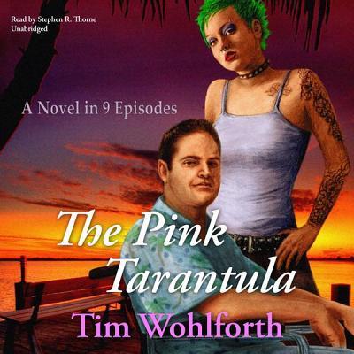 The Pink Tarantula