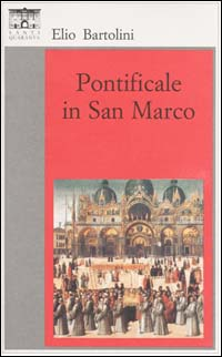 Pontificale in San Marco