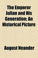 The Emperor Julian and His Generation