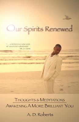 Our Spirits Renewed