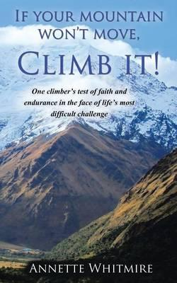 If Your Mountain Won't Move, Climb It!