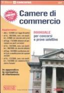 Camere di commercio. Manuale per concorsi e prove selettive