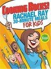 Rachael Ray's 30-Minute Meals for Kids