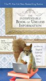 The Indispensable Book of Useless Information