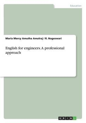 English for engineers. A professional approach