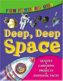 Fun Finding Out About Deep Deep Space