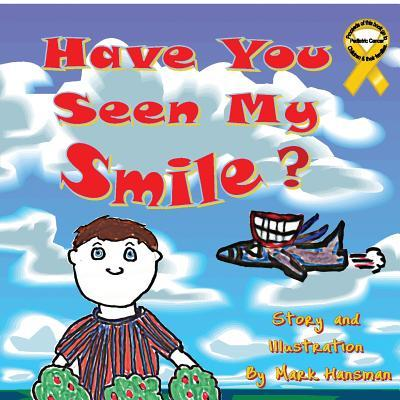 Have You Seen My Smile?