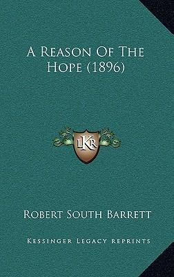 A Reason of the Hope (1896)