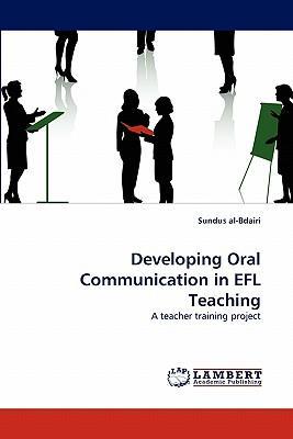 Developing Oral Communication in EFL Teaching