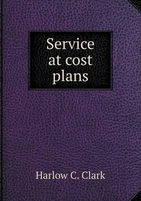 Service at Cost Plans