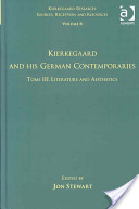 Kierkegaard and His German Contemporaries: Literature and aesthetics