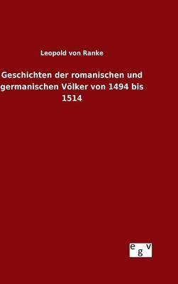 Geschichten der romanischen und germanischen Völker von 1494 bis 1514