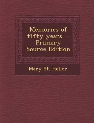 Memories of Fifty Years