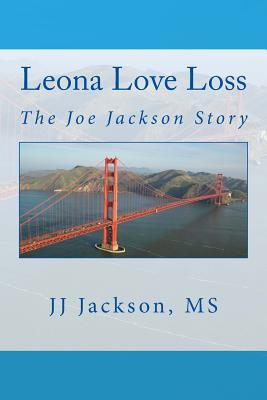Leona Love Loss