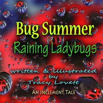 Bug Summer--Raining Ladybugs