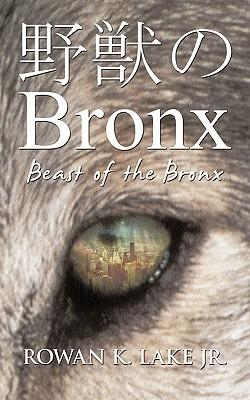 Beast of the Bronx