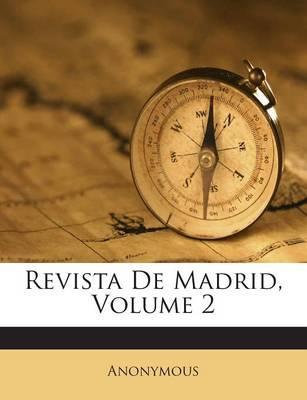 Revista de Madrid, Volume 2