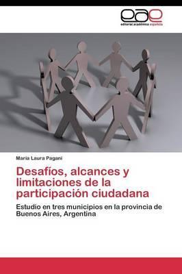 Desafíos, alcances y limitaciones de la participación ciudadana