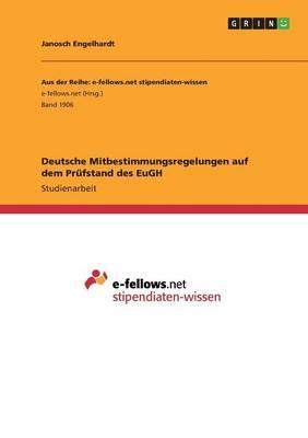 Deutsche Mitbestimmungsregelungen auf dem Prüfstand des EuGH