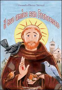 Il tuo amico san Francesco