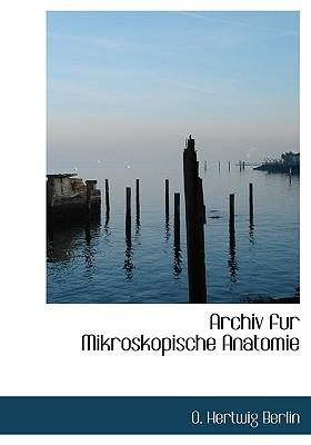 Archiv Fur Mikroskopische Anatomie