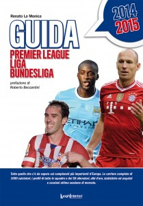 Guida Premier League Liga Bundesliga