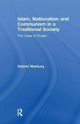 Islam, Nationalism and Communism in a Traditional Society
