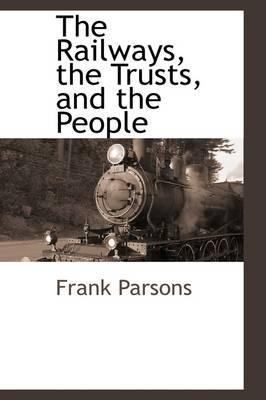 The Railways, the Tr...
