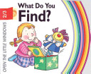 What Do You Find?