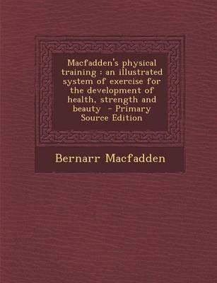 Macfadden's Physical...