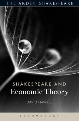 Shakespeare and Economic Theory