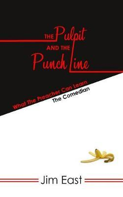 The Pulpit and the Punch Line