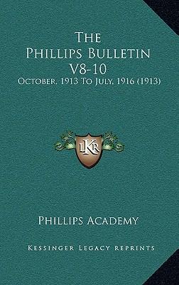 The Phillips Bulletin V8-10