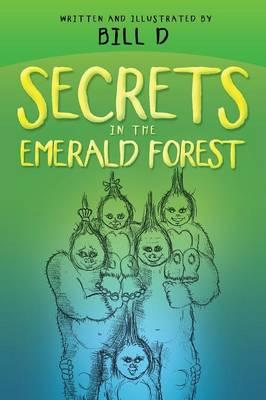 Secrets in the Emerald Forest
