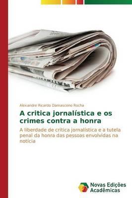A critica jornalística e os crimes contra a honra